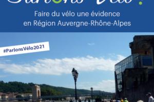 Communiqué : Le Collectif Vélo Auvergne-Rhône-Alpes publie une proposition de Plan Vélo Régional destinée aux listes candidates aux élections régionales 2021